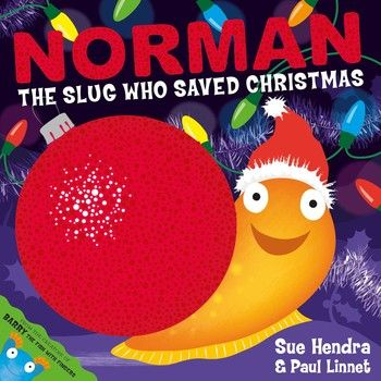 Book Review: Normal the Slug Who Saved Christmas by Sue Hendra and Paul Linnet