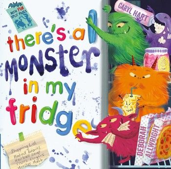 Book Review: There's a Monster in My Fridge By Caryl Hart illustrated by Deborah Allwright