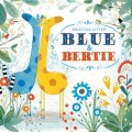 blue-and-bertie-9781471123757_lg