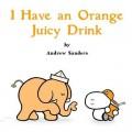 i have an orange juicy drink