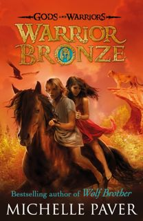 Book Review: Warrior Bronze by Michelle Paver