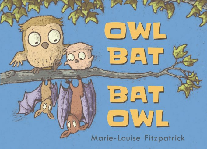 Book Review: Owl Bat Bat Owl by Marie-Louise Fitzpatrick and Author Guest Post
