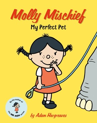 Book Review: Molly Mischief My Perfect Pet by Adam Hargreaves