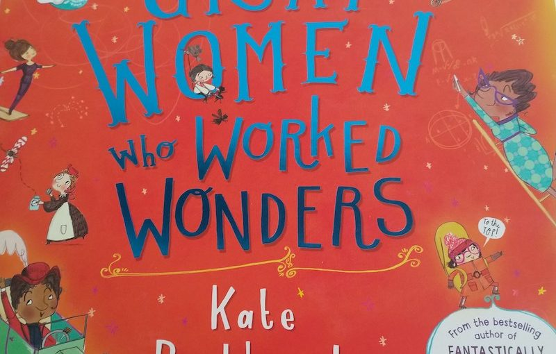 Book Review: Fantastically Great Women who Worked Wonders by Kate Pankhurst